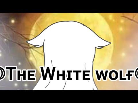 ꧁The White Wolf꧂/Glmm/Gacha
