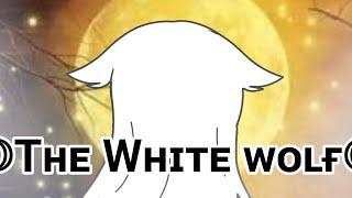 ꧁The White Wolf꧂/Glmm/Gacha life mini movie/