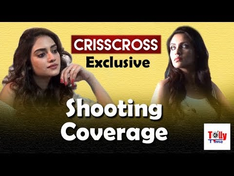 CRISSCROSS এর Exclusive Shooting Coverage | Nusrat | Priyanka | Birsa