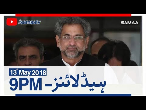 Samaa Headlines with Bulletin | 09 PM | SAMAA TV | 13 May 2018