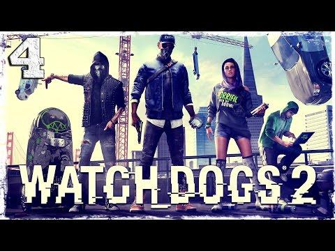 """Смотреть прохождение игры Watch Dogs 2. #4: """"Говорящая"""" тачка."""