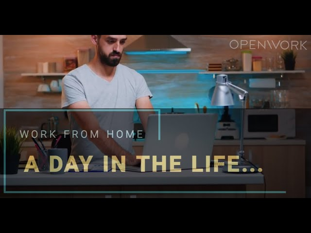 WFH: a day in the Life