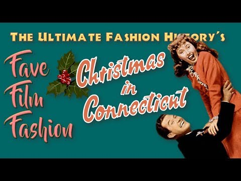 FAVE FILM FASHION: Christmas in Connecticut