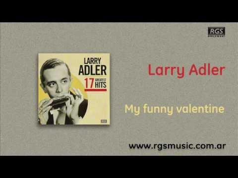 Larry Adler - My funny valentine