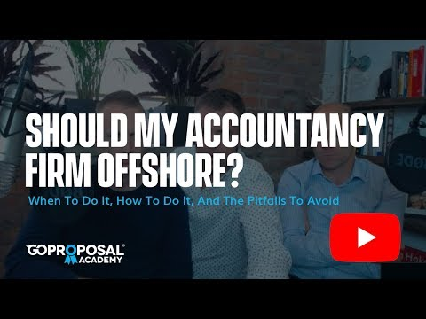How, When & Why Should My Accountancy Firm Offshore?