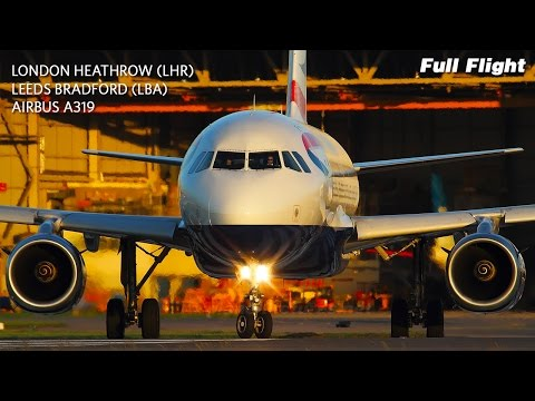 British Airways Full Flight | London Heathrow to Leeds Bradford | Airbus A319 (with ATC)