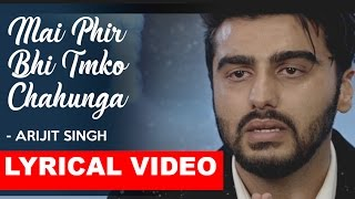 Mai Phir Bhi Tumko Chahunga Full song Unplugged Cover | Arijit Singh | Half Girlfriend
