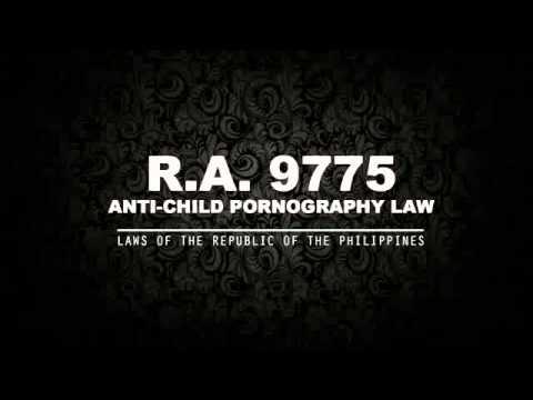 RA 9775: ANTI-CHILD PORNOGRAPHY LAW