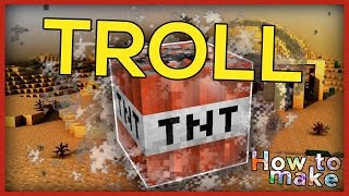 Minecraft: How to make troll TNT!