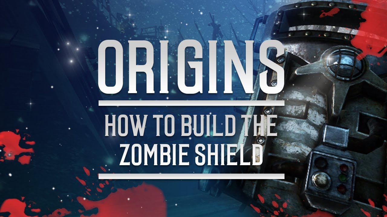 Black ops 2 zombies origins build the zombie shield for Zombie build