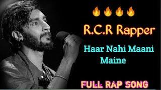 Haar Nahi Maani Maine - R.C.R Rapper   Full Rap song   MTV Hustle