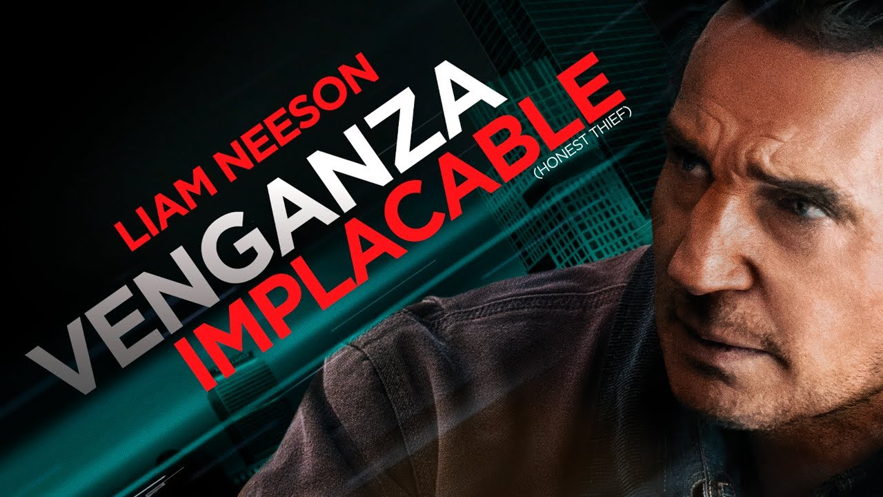 Venganza Implacable (Honest Thief) - Trailer Oficial Subtitulado al Español - YouTube