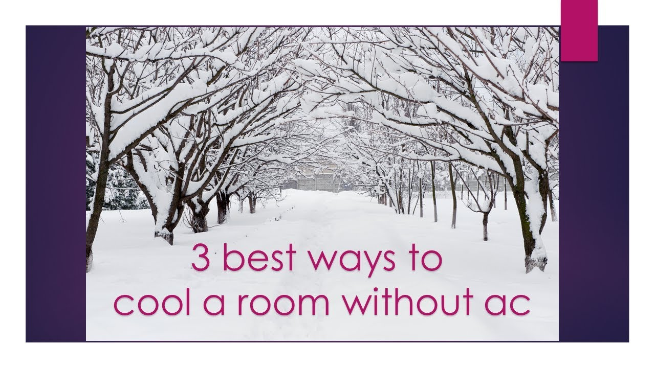 Make Room Cool Without Ac