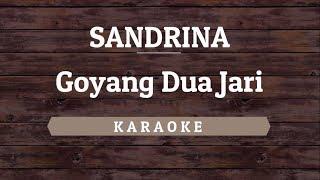Sandrina - Goyang Dua Jari [Karaoke] By Akiraa61