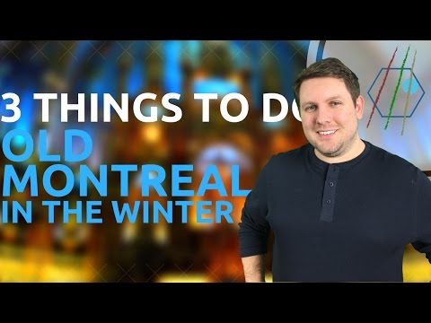What to Do In Old Montreal During the Winter