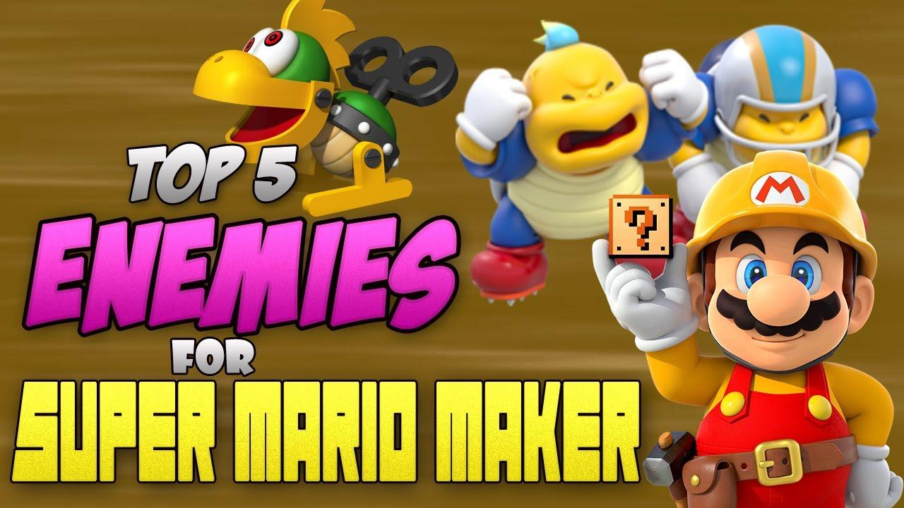 Top 5 Enemies I Want In Super Mario Maker Youtube
