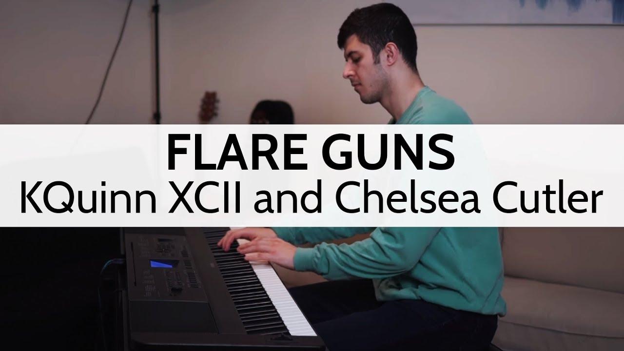 Flare Guns Quinn Xcii And Chelsea Cutler Piano Cover Niko