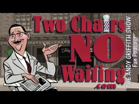 Two Chairs No Waiting 357: Mayberry Christmas to All 2015