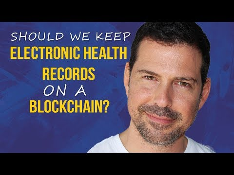 George Levy - Should We Keep Electronic Health Records On A Blockchain?