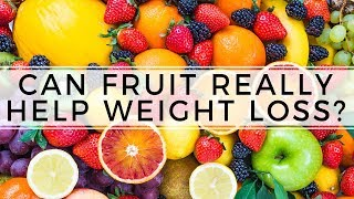 Does Fruit Make You Fat or Help with Weight Loss? Healthy Eating, Nutrition Tips, How to Lose Weight