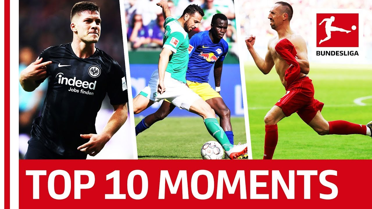 Greatest Moments of 2018/19 - Ribery's Tears, Jovic's Five-Goal Haul & The Thrilling T
