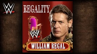 "WWE: ""Regality"" (William Regal) Theme Song + AE (Arena Effect)"