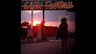 Glen Football - S/T (Full EP 2017)