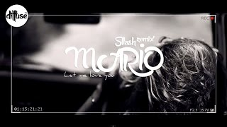 Mario - Let Me Love You (Sllash Remix)