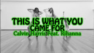 Gambar cover This Is What You Come For - Calvin Harris Feat. Rihanna | Coreografia D&B