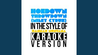 Hoedown Throwdown (Miley Cyrus) (In the Style of Hannah Montana - The Movie) (Karaoke Version)