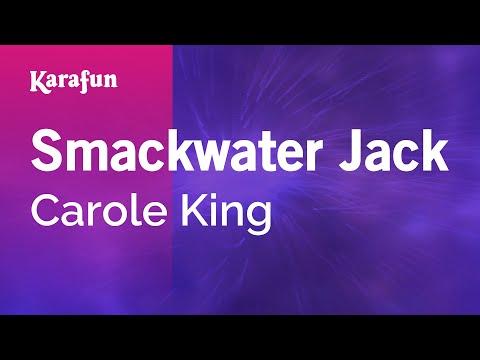 Karaoke Smackwater Jack - Carole King *