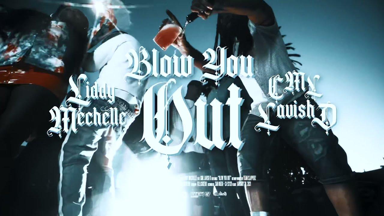 LIDDY MECHELLE FT C.M.L Blow You Out