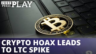 Crypto Hoax leads to LTC Flash Spike