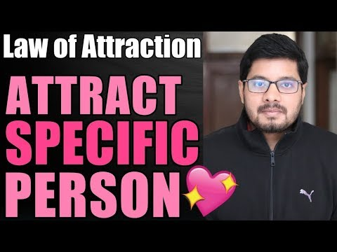 MANIFESTATION #60: Attract SPECIFIC PERSON with Law of Attraction ? | Love & Soulmate | Suyash