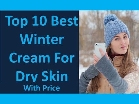 Top 10 Best Winter Cream For Dry Skin In Pakistan With Price