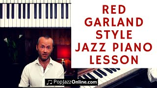 Jazz Piano Lesson Red Garland style