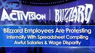Blizzard Employees Are Protesting With Spreadsheet Compiling Awful Salaries & Wage Disparity