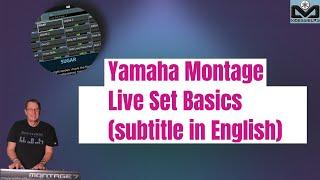 Yamaha Montage Live Set Basics (subtitle in English)