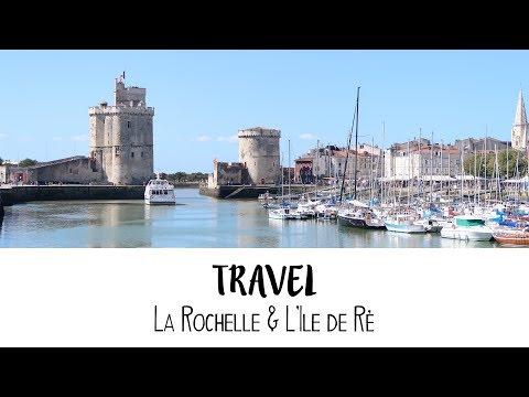 [TRAVEL] La Rochelle & L'île de Ré