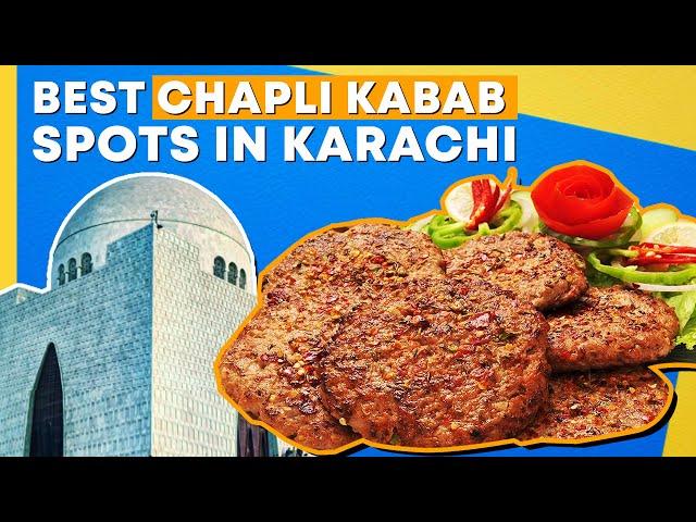 Best Chapli Kabab Spots in Karachi - Must Visit