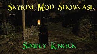 Skyrim Mod Showcase: Simply Knock [Skyrim]