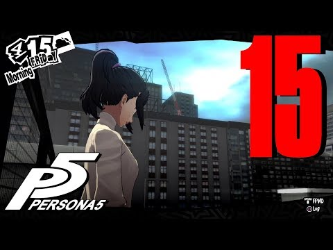 ★PERSONA 5★ HARD - Blind Playthrough Part 15 ★The Leap★