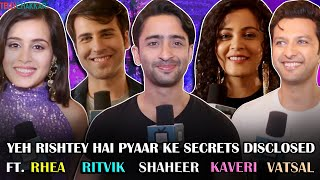 Shaheer, Rhea, Vatsal, and others REVEAL Yeh Rishtey Hai Pyaar Ke secrets I TellyChakkar
