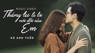 Hà Anh Tuấn - Tháng Tư Là Lời Nói Dối Của Em (Official MV)
