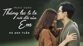 Download Video Hà Anh Tuấn - Tháng Tư Là Lời Nói Dối Của Em (Official MV) MP3 3GP MP4