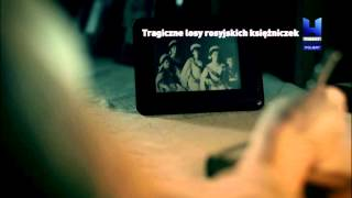 """Tragiczne losy rosyjskich księżniczek – Polsat Viasat History – promo"""