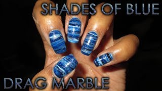 Shades of Blue Drag Marble | DIY Nail Art Tutorial