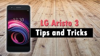 LG Aristo 3 Tips and Tricks
