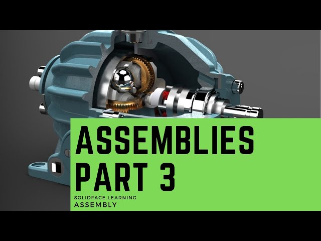 Learn how to use 3D Modeling Software - 34 - Assemblies Part 3
