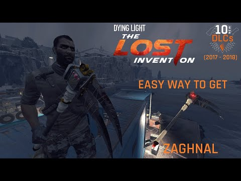 Dying Light Zaghnal The Lost Invention Content | 10-in-12 DLC the Easy Way and Full Bounty Gameplay |